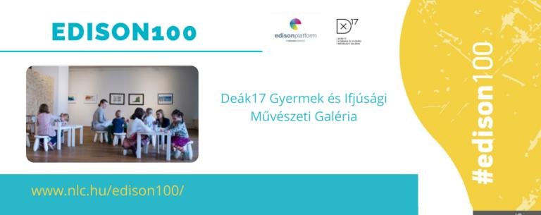 A Deák17 Galéria felkerült az EDISON100 listára